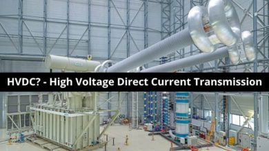 Photo of What is HVDC? – High Voltage Direct Current Power Transmission