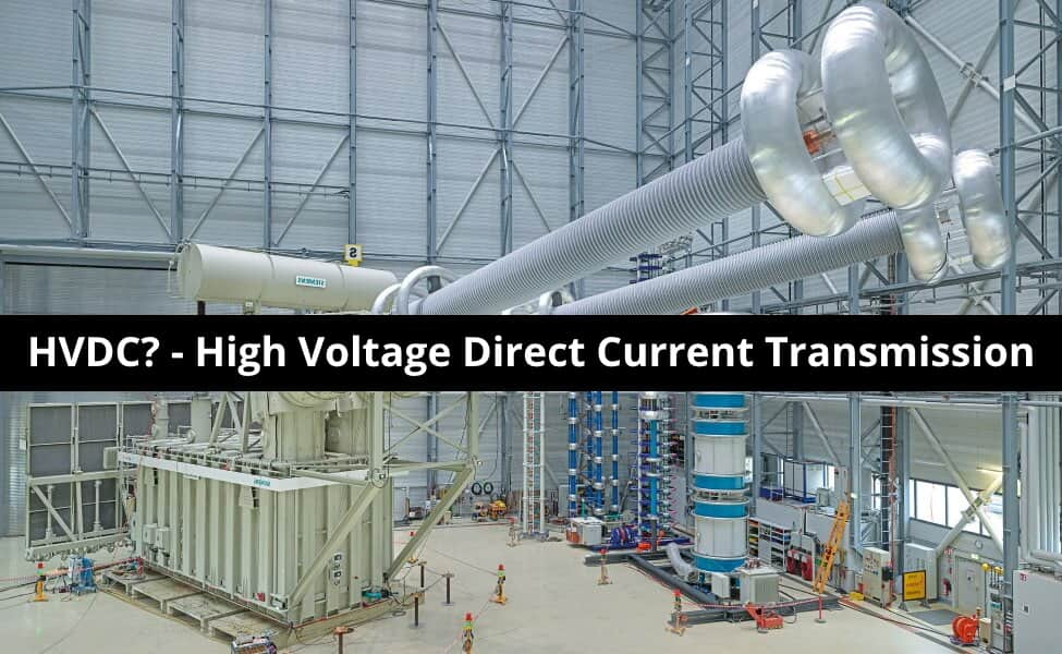 What is HVDC - High Voltage Direct Current Power Transmission