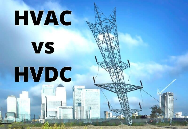 Difference Between HVAC & HVDC