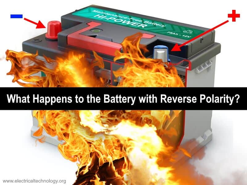 What Happens to the Battery with Reverse Polarity Wiring Connection