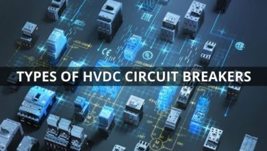 Photo of HVDC Circuit Breaker – Types, Working and Applications