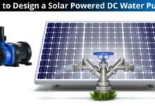 How to Design a Solar Powered DC Water Pump