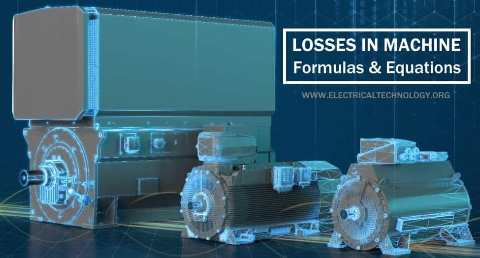Losses in Electrical Machines - Formulas and Equations