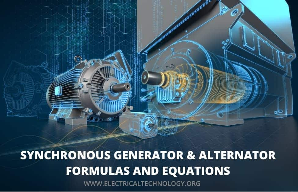 Synchronous Generator and Alternator Formulas & Equations