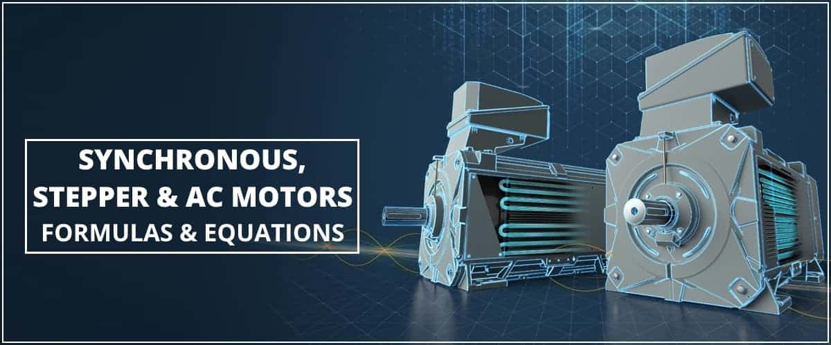 Synchronous, Stepper and AC Motors Formulas and Equations