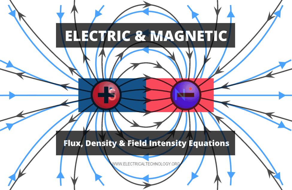 Electric & Magnetic Flux, Density & Field Intensity Formulas
