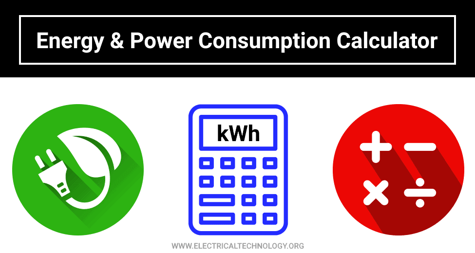 Energy and Power Consumption Calculator