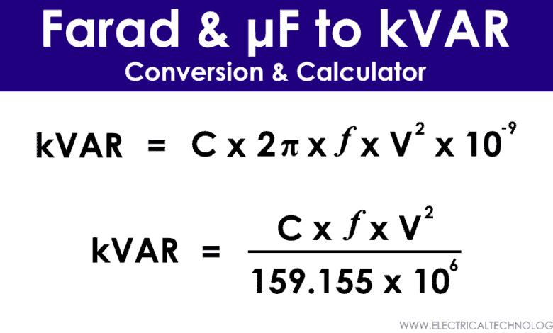 μ-Farad to kVAR Calculator – How to Convert Farads to kVAR