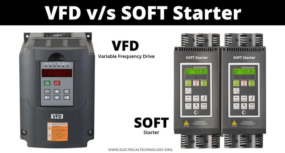 Difference Between Soft Starter & VFD (Variable Frequency Drive)