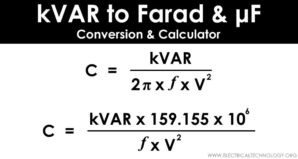 kVAR to Farad Calculator - How to Convert kVAR to Farads