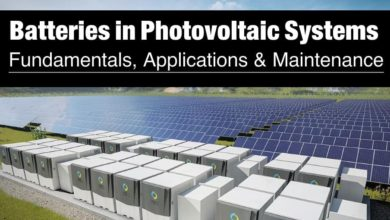 Batteries in Photovoltaic Systems - Fundamentals, Applications and Maintenance